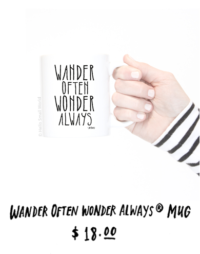 Wander Often Wonder Always Mug